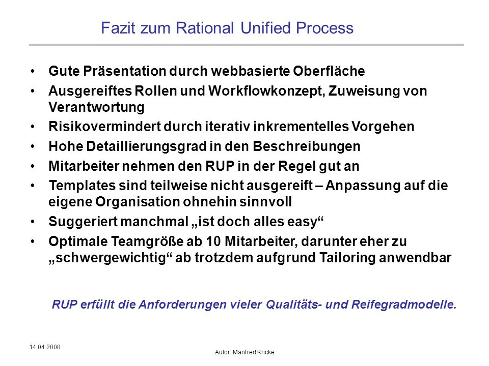 Fazit zum Rational Unified Process