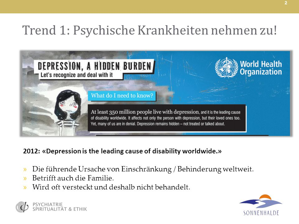 Trend 1: Psychische Krankheiten nehmen zu!