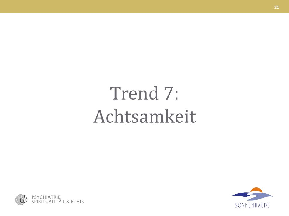 Trend 7: Achtsamkeit