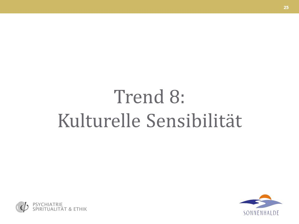Trend 8: Kulturelle Sensibilität