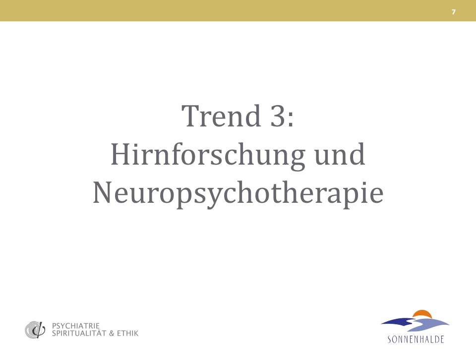 Trend 3: Hirnforschung und Neuropsychotherapie