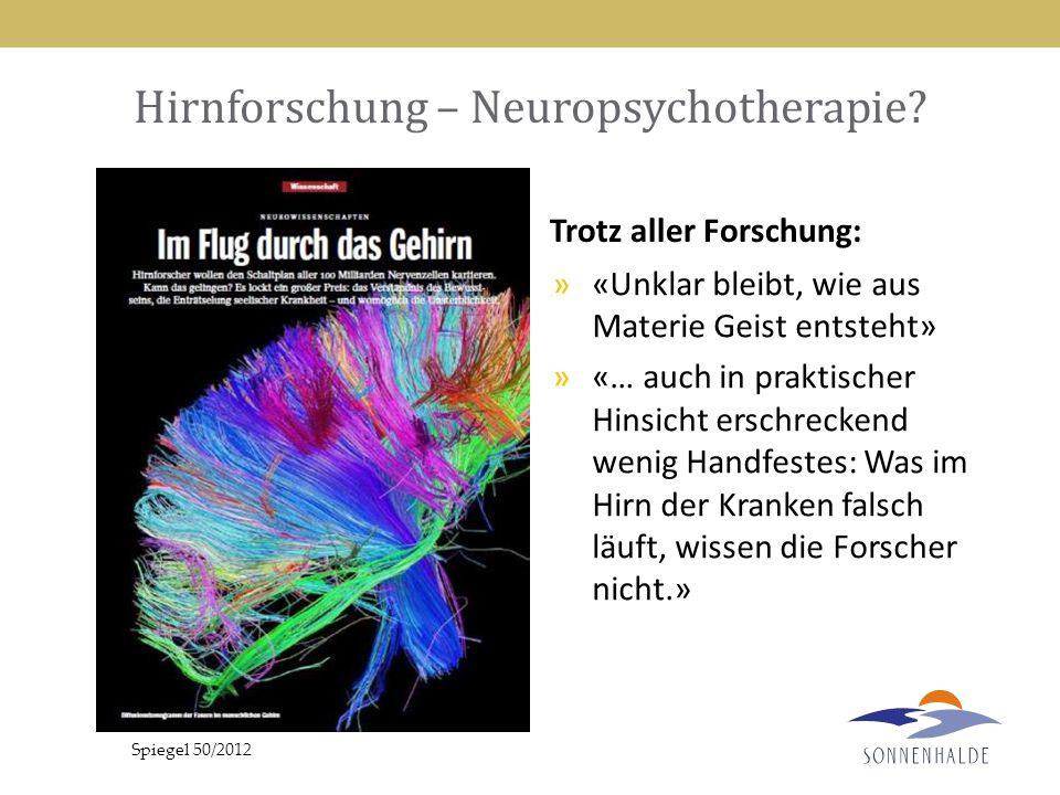 Hirnforschung – Neuropsychotherapie