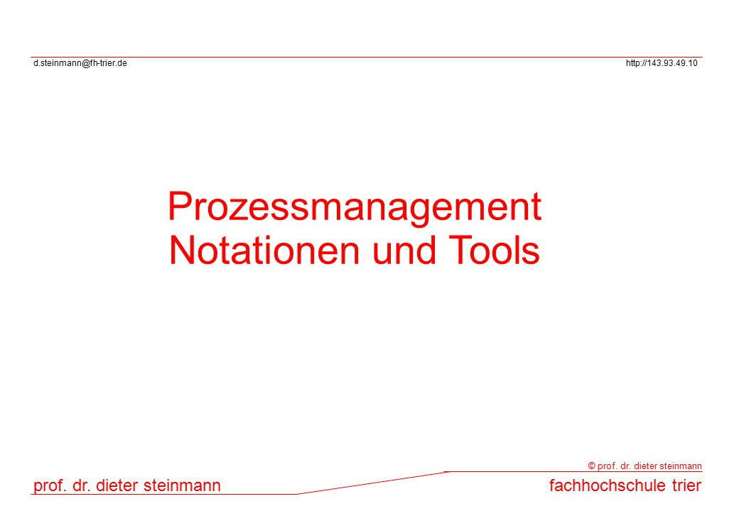 Prozessmanagement Notationen und Tools