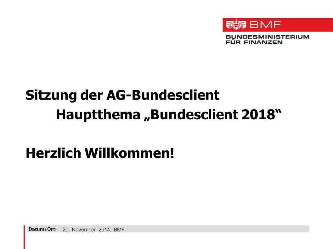 "Sitzung der AG-Bundesclient Hauptthema ""Bundesclient 2018"