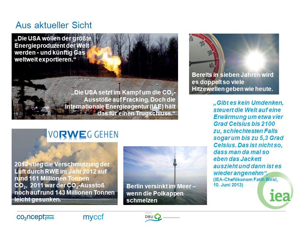 """Aus aktueller Sicht """"Die USA wollen der größte Energieproduzent der Welt werden - und künftig Gas weltweit exportieren."""