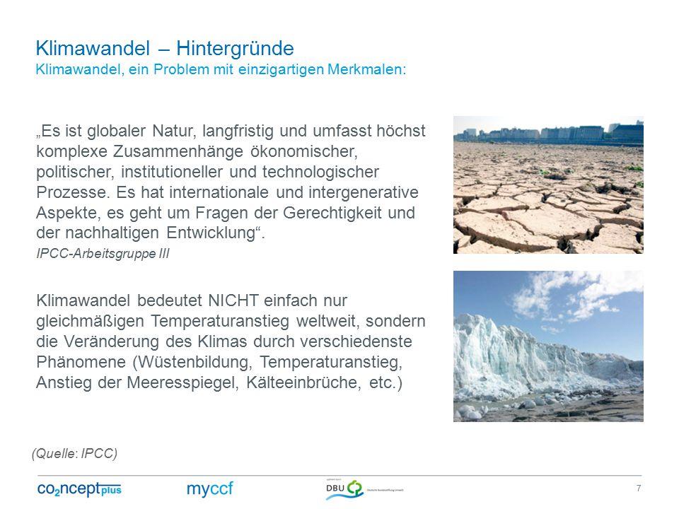 Klimawandel – Hintergründe Klimawandel, ein Problem mit einzigartigen Merkmalen: