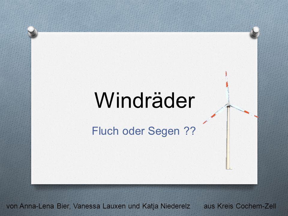 Windräder Fluch oder Segen