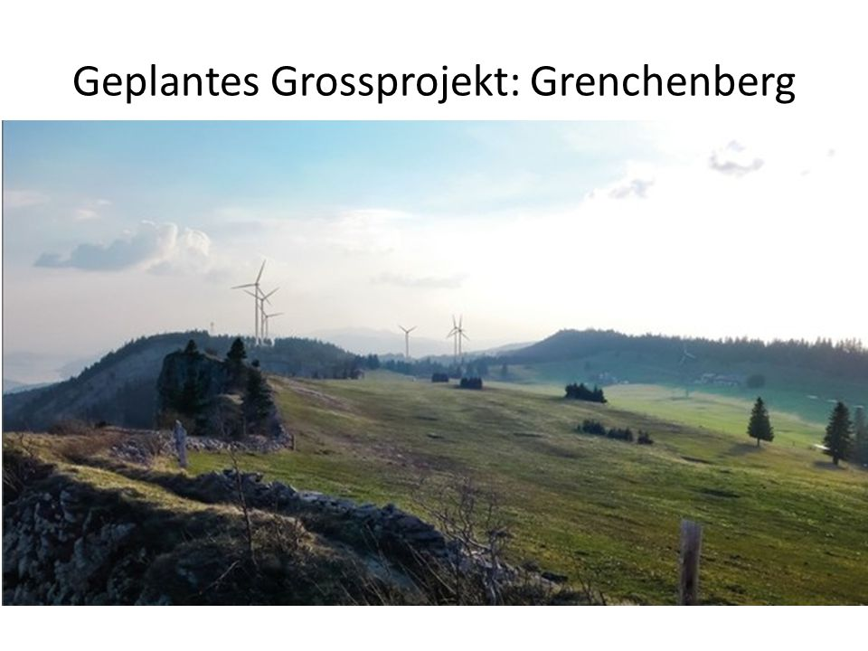Geplantes Grossprojekt: Grenchenberg
