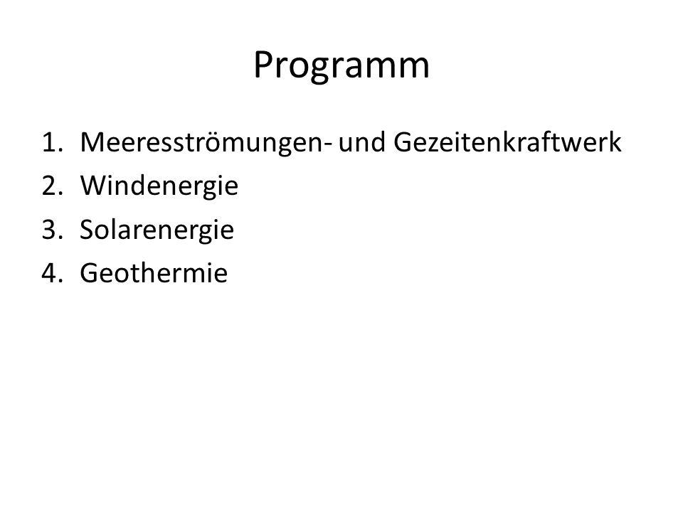 Programm Meeresströmungen- und Gezeitenkraftwerk Windenergie
