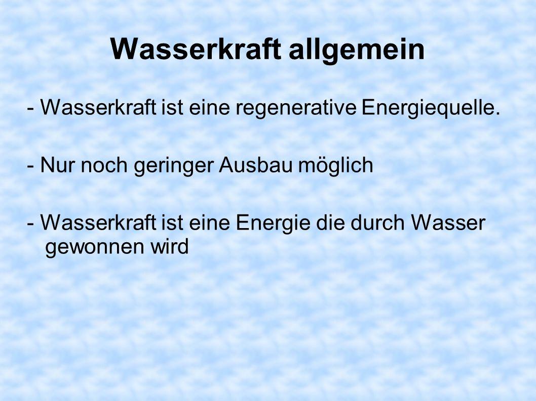 Wasserkraft allgemein