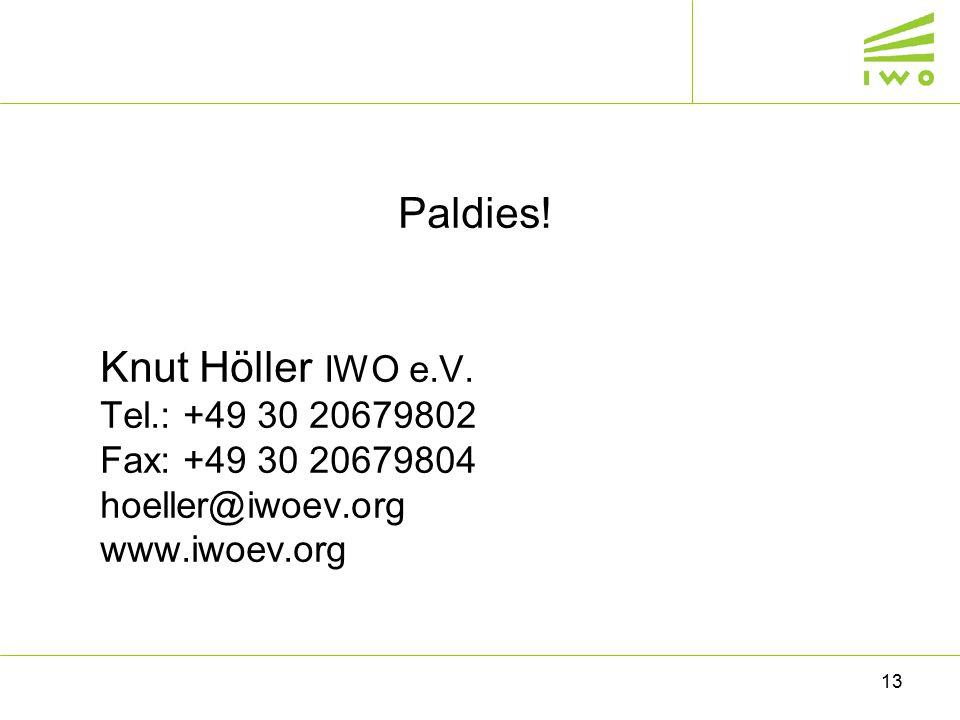 Paldies! Knut Höller IWO e.V. Теl.: +49 30 20679802