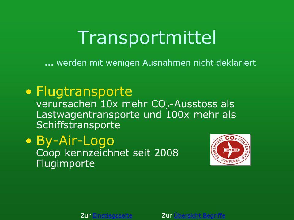 Transportmittel ... werden mit wenigen Ausnahmen nicht deklariert