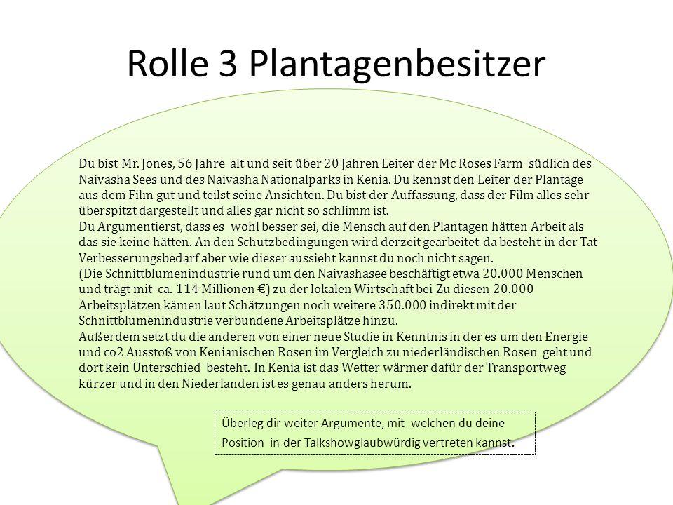 Rolle 3 Plantagenbesitzer