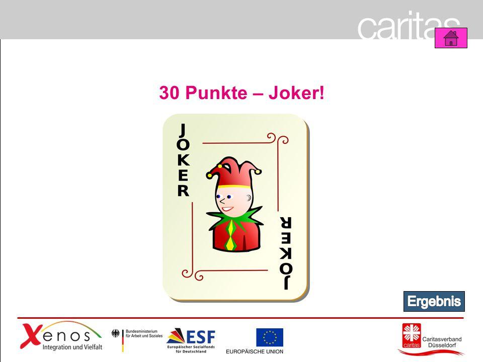 30 Punkte – Joker! Ergebnis