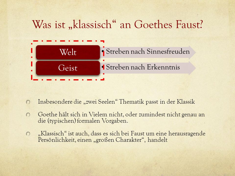 "Was ist ""klassisch an Goethes Faust"