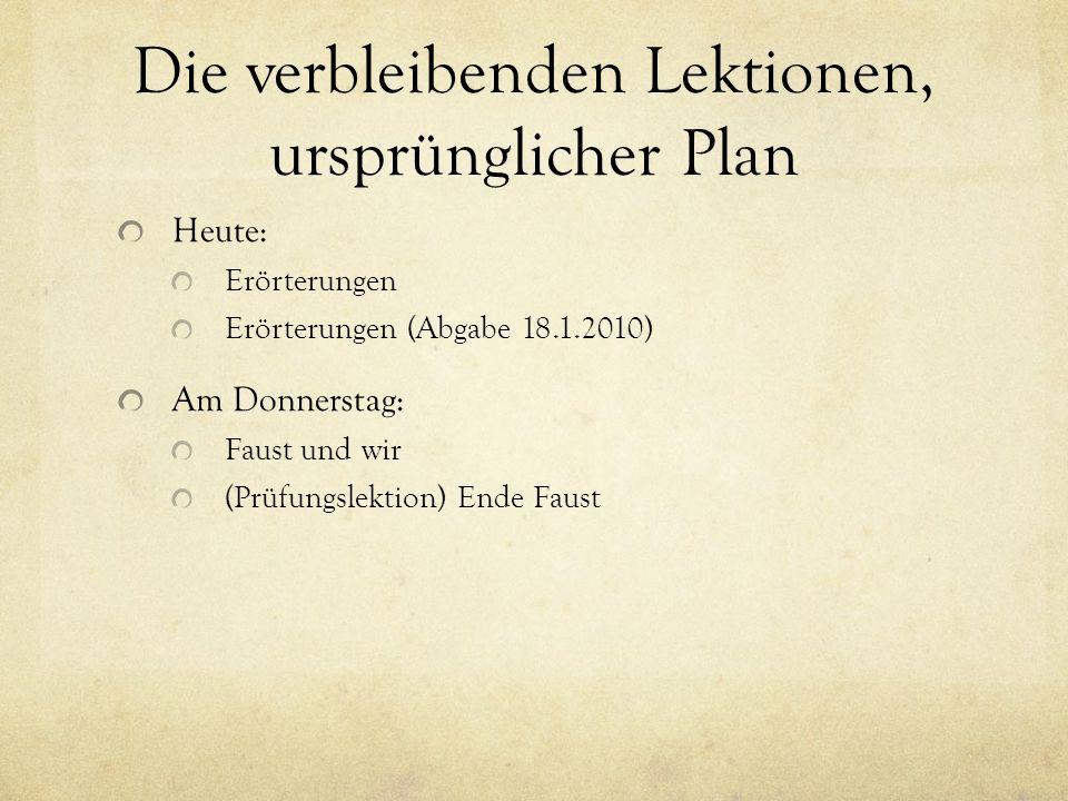 Die verbleibenden Lektionen, ursprünglicher Plan