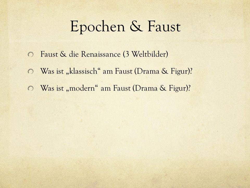 Epochen & Faust Faust & die Renaissance (3 Weltbilder)