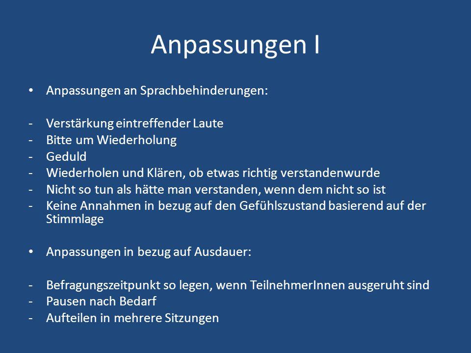 Anpassungen I Anpassungen an Sprachbehinderungen: