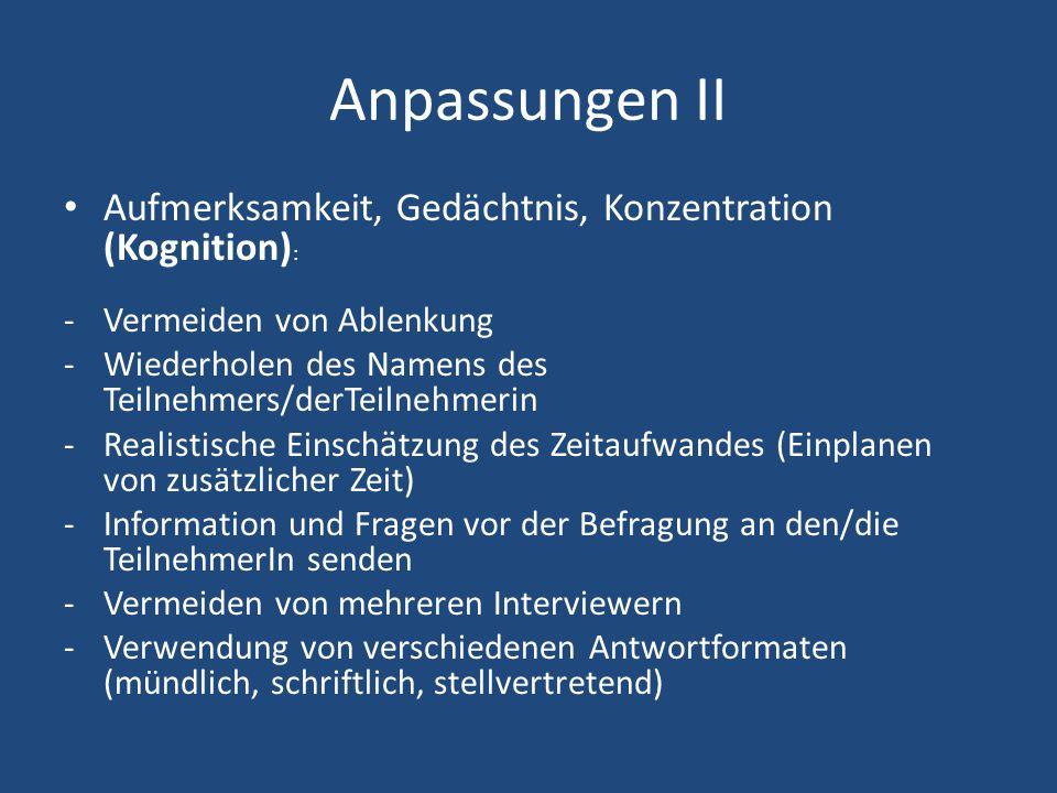 Anpassungen II Aufmerksamkeit, Gedächtnis, Konzentration (Kognition):