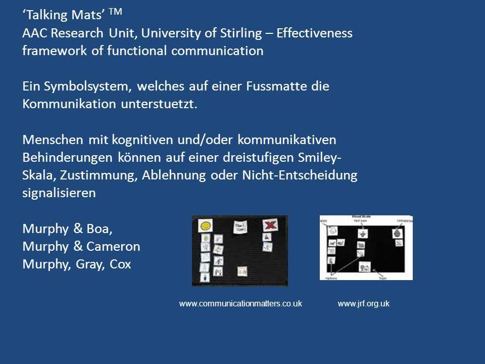 'Talking Mats' TM AAC Research Unit, University of Stirling – Effectiveness framework of functional communication.