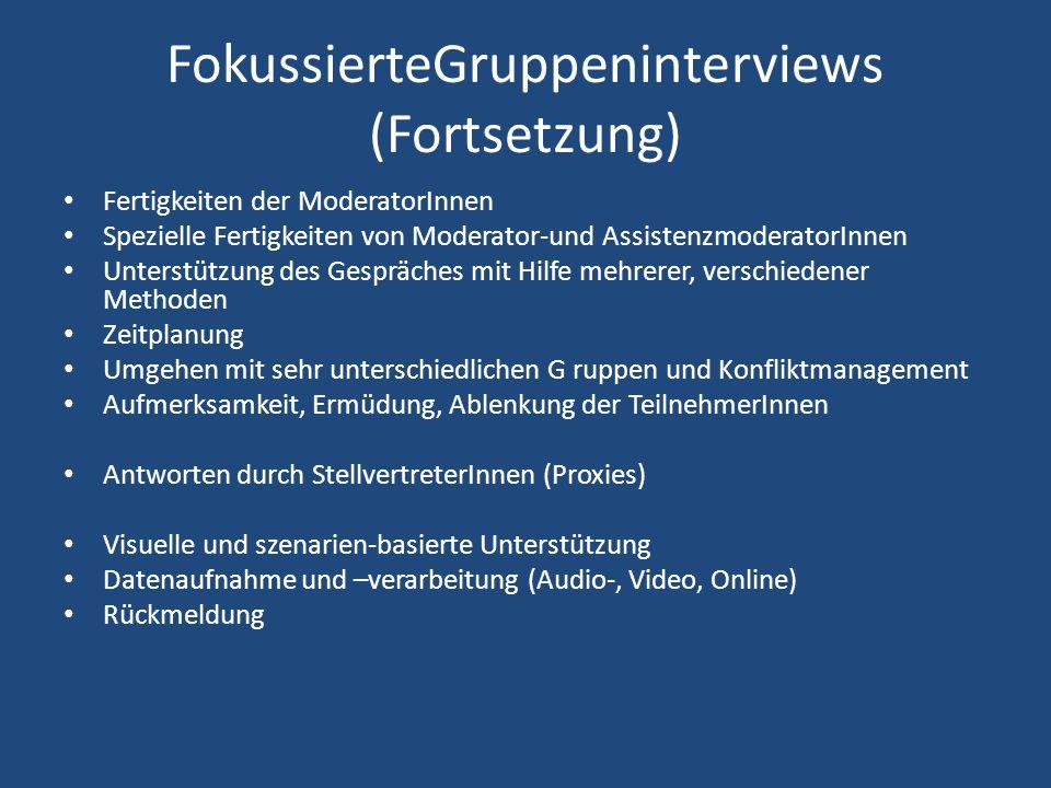FokussierteGruppeninterviews (Fortsetzung)