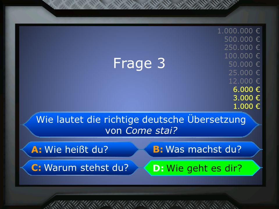 Wie lautet die richtige deutsche Übersetzung von Come stai