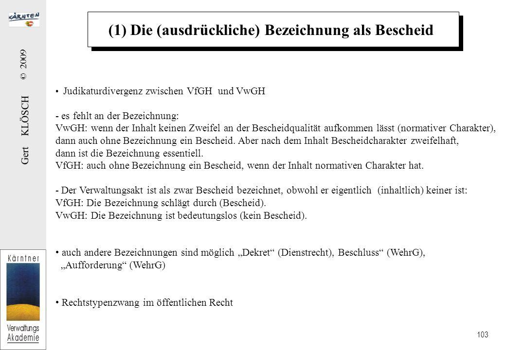 (2) Die Bezeichnung der Behörde