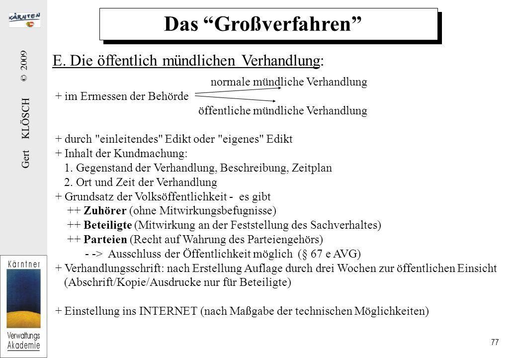 Das Großverfahren F. Zustellwesen:
