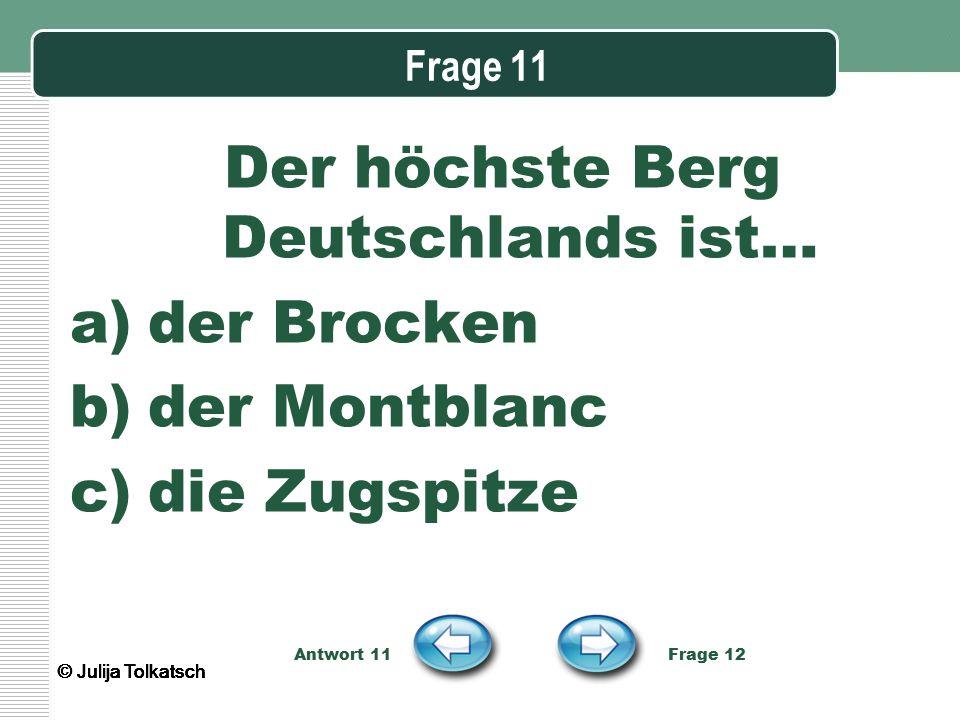 Der höchste Berg Deutschlands ist…