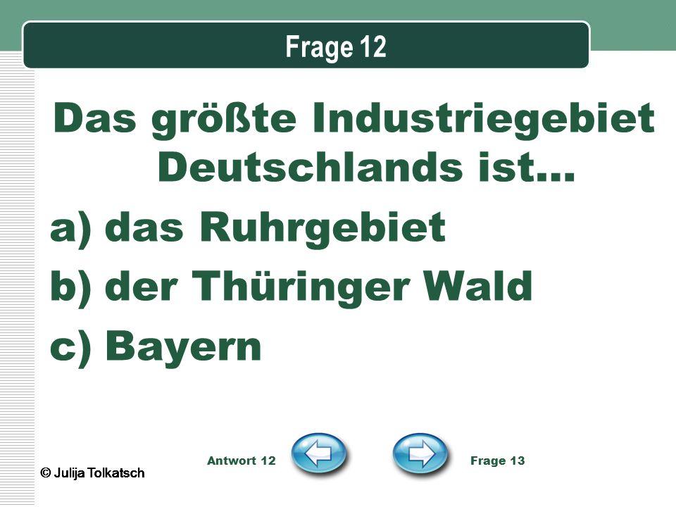 Das größte Industriegebiet Deutschlands ist…