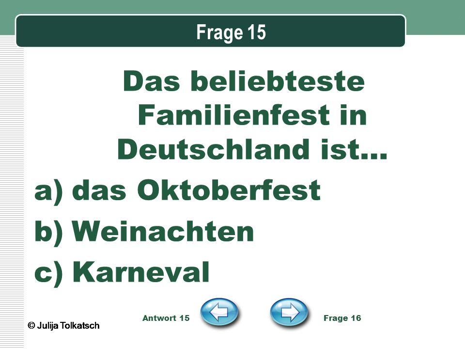 Das beliebteste Familienfest in Deutschland ist…