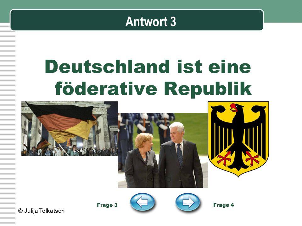 Deutschland ist eine föderative Republik
