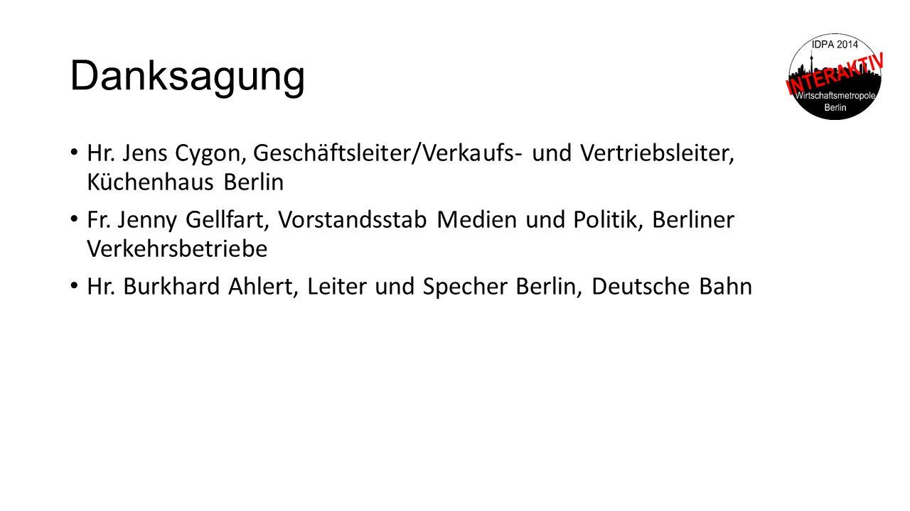 Danksagung Hr. Jens Cygon, Geschäftsleiter/Verkaufs- und Vertriebsleiter, Küchenhaus Berlin.