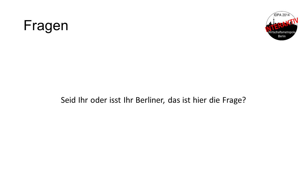 Seid Ihr oder isst Ihr Berliner, das ist hier die Frage