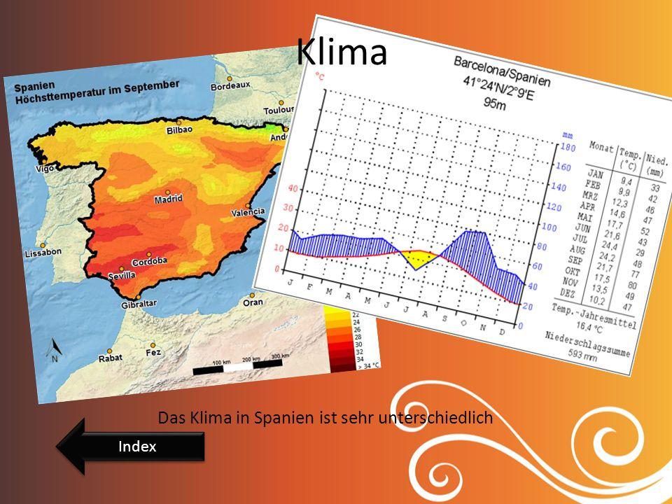 Klima Das Klima in Spanien ist sehr unterschiedlich Index