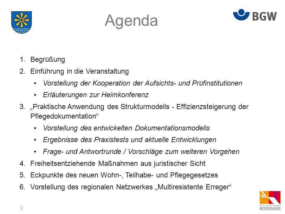 Agenda Begrüßung Einführung in die Veranstaltung