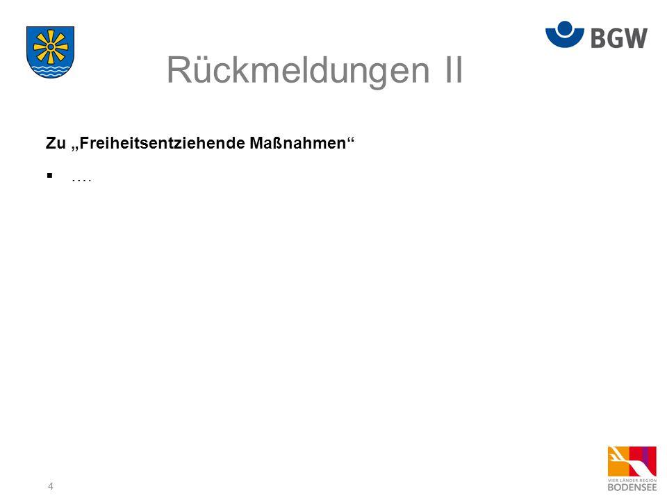 """Rückmeldungen II Zu """"Freiheitsentziehende Maßnahmen …."""