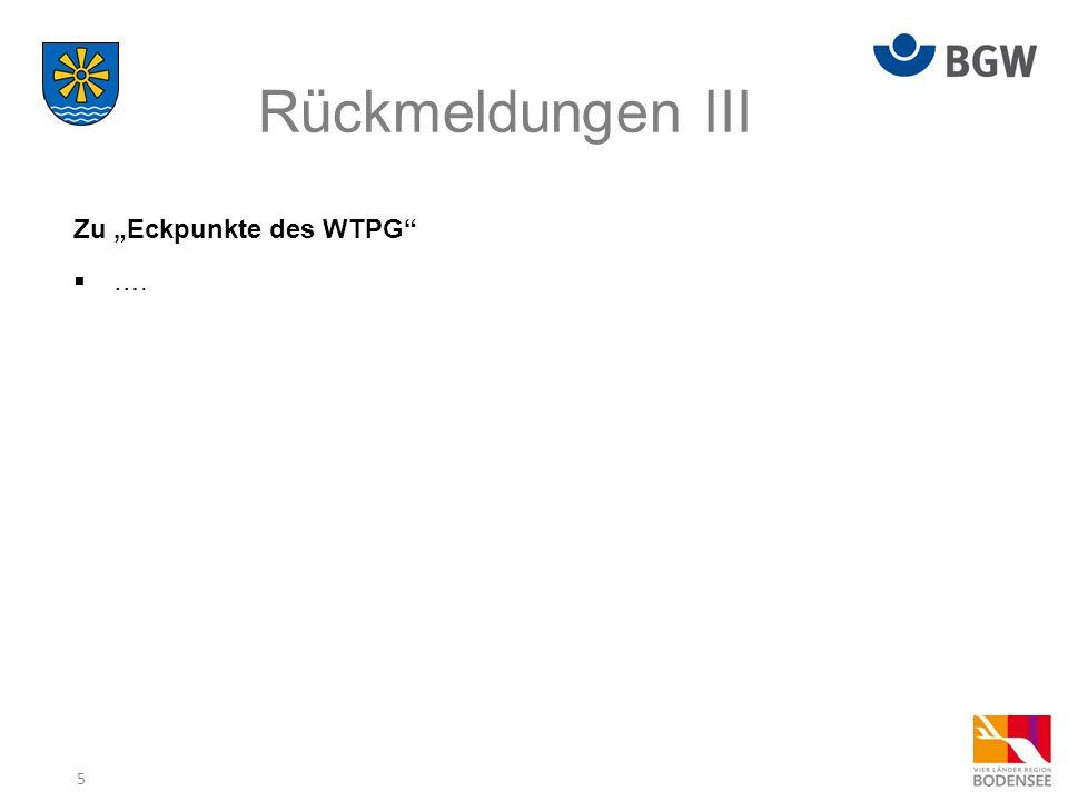 """Rückmeldungen III Zu """"Eckpunkte des WTPG …."""