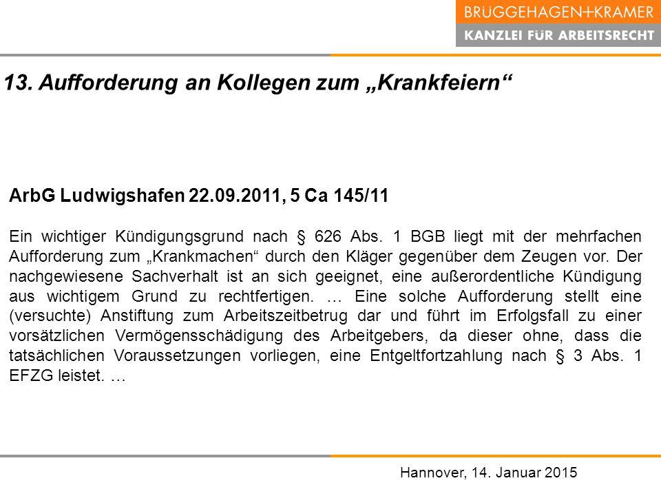 """13. Aufforderung an Kollegen zum """"Krankfeiern"""