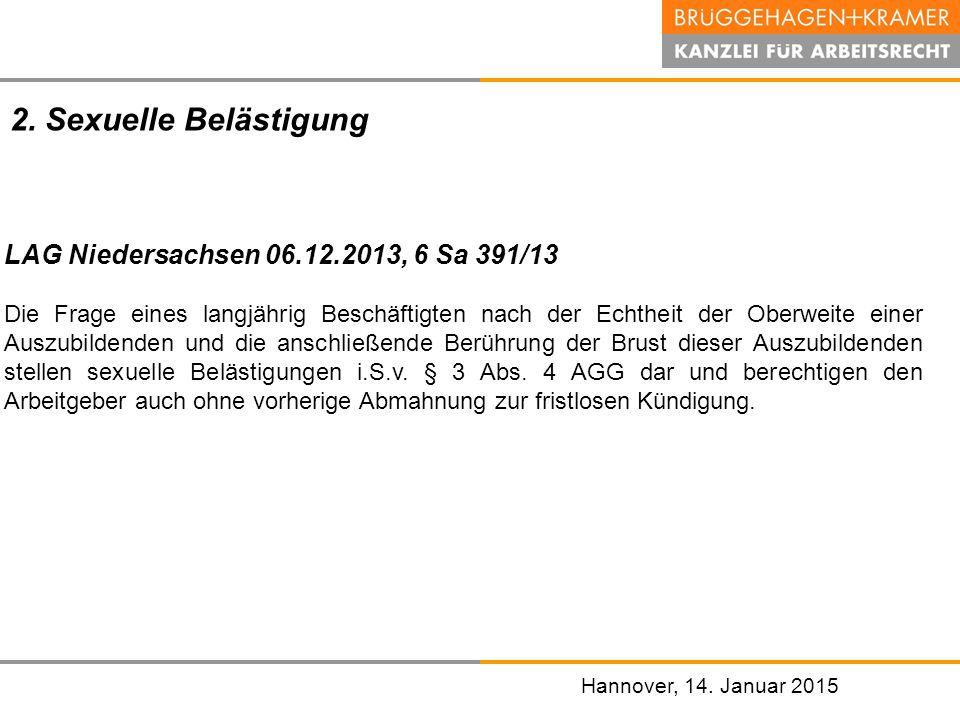 2. Sexuelle Belästigung LAG Niedersachsen 06.12.2013, 6 Sa 391/13