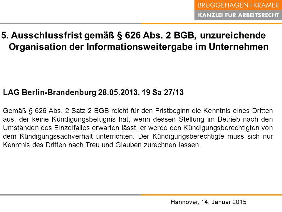 5. Ausschlussfrist gemäß § 626 Abs. 2 BGB, unzureichende
