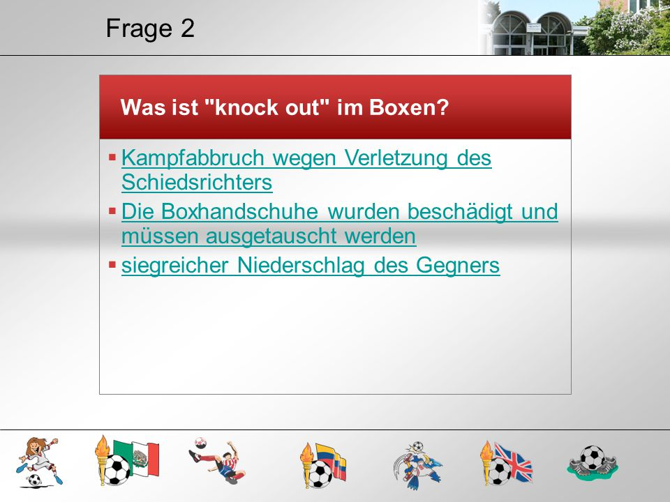 Frage 2 Was ist knock out im Boxen