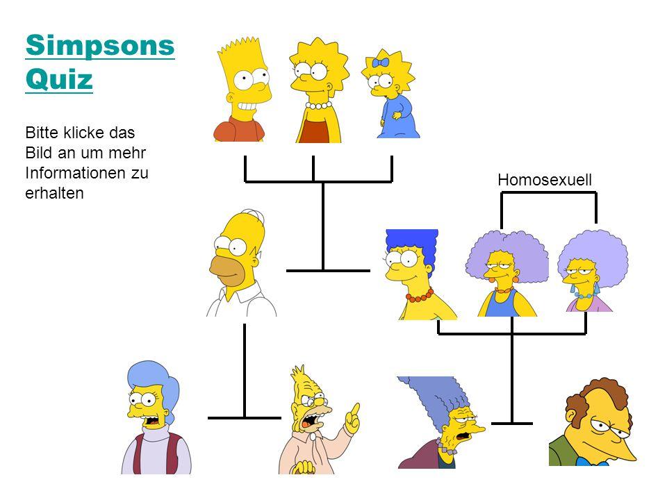 Simpsons Quiz Bitte klicke das Bild an um mehr Informationen zu erhalten Homosexuell