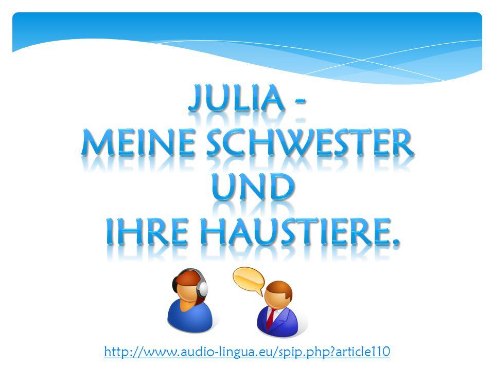 Julia - Meine schwester und ihre haustiere.