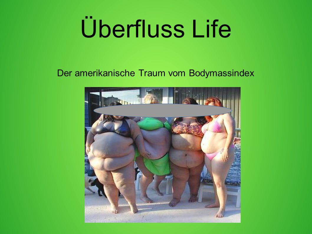 Der amerikanische Traum vom Bodymassindex