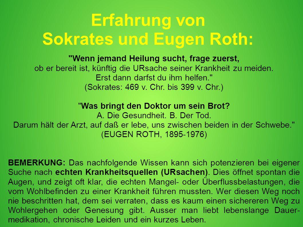 Sokrates und Eugen Roth: Wenn jemand Heilung sucht, frage zuerst,