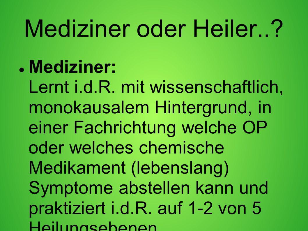 Mediziner oder Heiler..