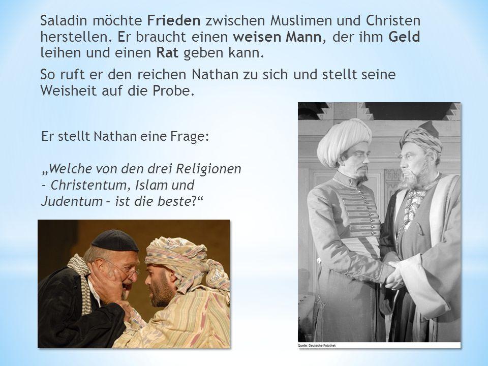 Saladin möchte Frieden zwischen Muslimen und Christen herstellen