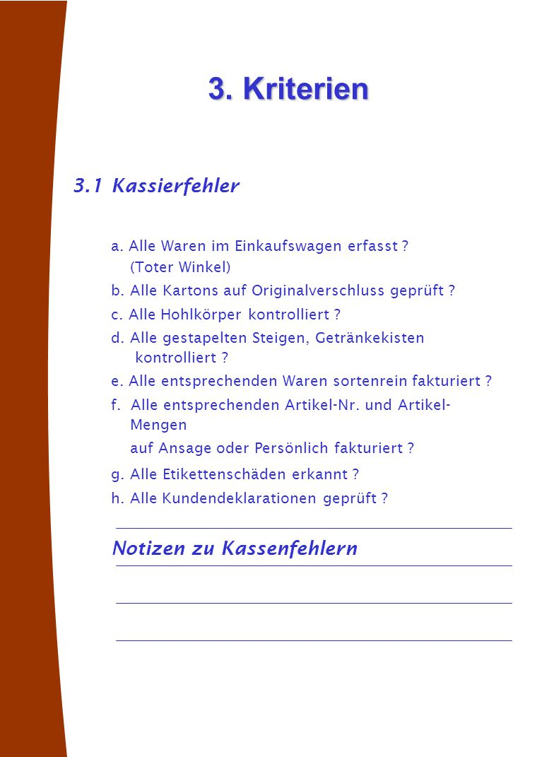3. Kriterien 3.1 Kassierfehler