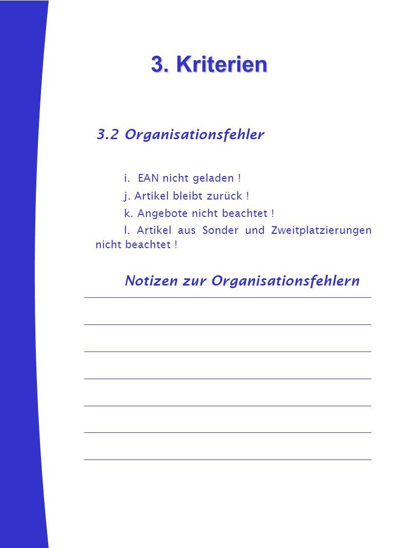 3. Kriterien 3.2 Organisationsfehler i. EAN nicht geladen !